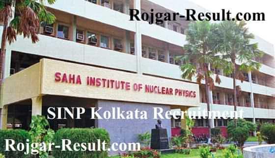 SINP Kolkata Recruitment SINP Recruitment SINP Kolkata Vacancy