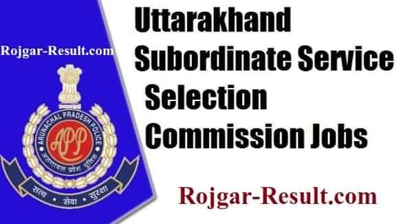 UKSSSC Vacancy UKSSSC Recruitment UKSSSC Bharti
