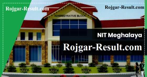 NIT Meghalaya Recruitment NIT Meghalaya faculty Recruitment