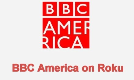 How to add BBC America on Roku