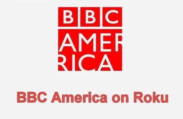 How to add BBC America on Roku
