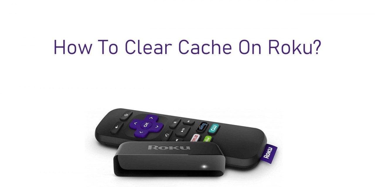 How to Clear Cache on Roku [2020]
