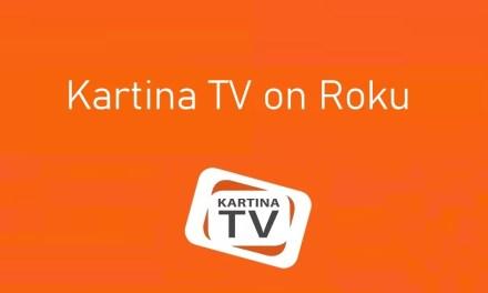 How to Install Kartina TV on Roku [2021]