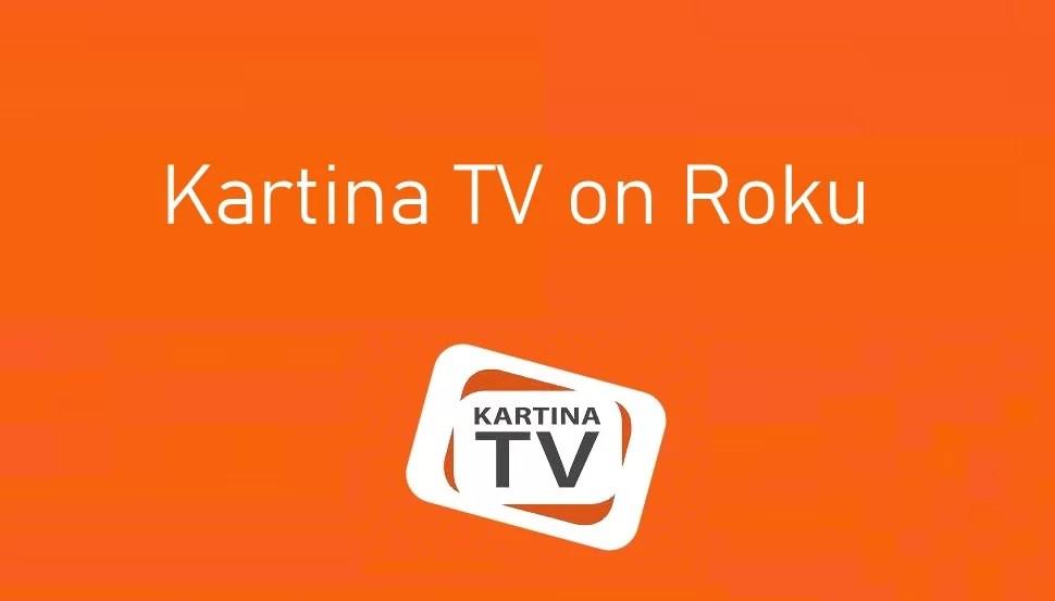 How to Install Kartina TV on Roku [2020]