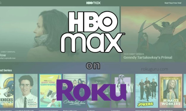 How to Install and Watch HBO Max on Roku