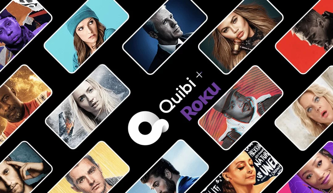 How to Watch Quibi Shows on Roku Connected TV