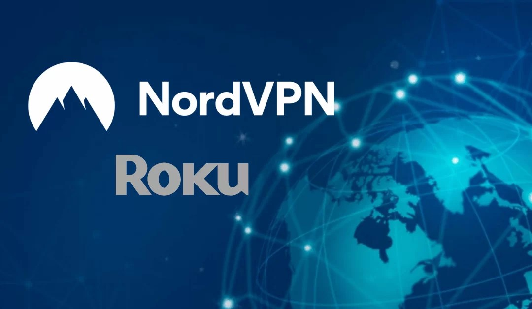 How to Set up and Use NordVPN on Roku
