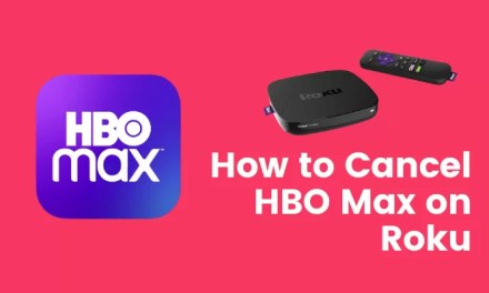 How to Cancel HBO Max Subscription on Roku