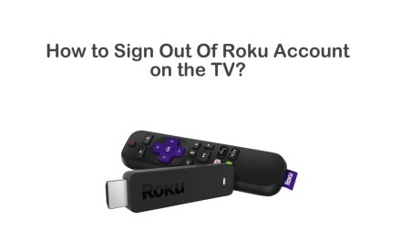 How to Sign Out of Roku Account on TV/Device