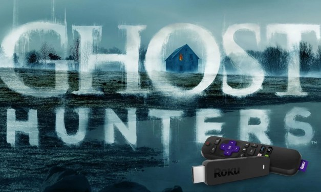 How to Watch Ghost Hunters on Roku [4 Ways]