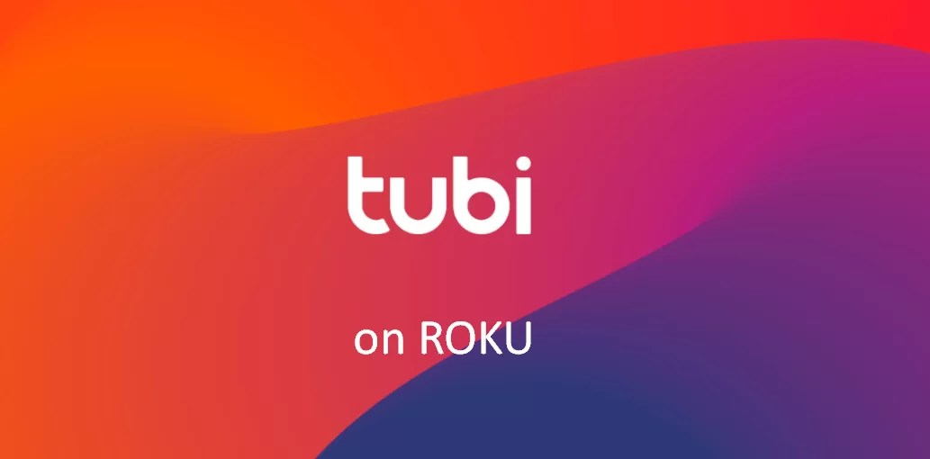 How to Add and Activate Tubi on Roku Device