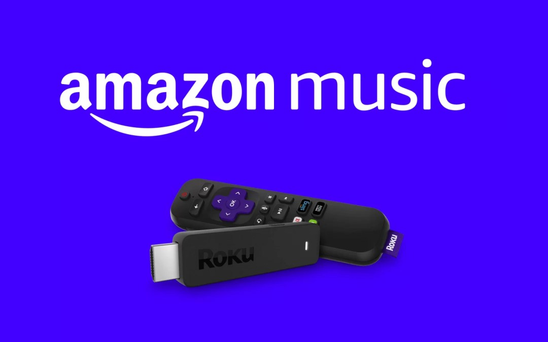 How to Install & Activate Amazon Music on Roku Device