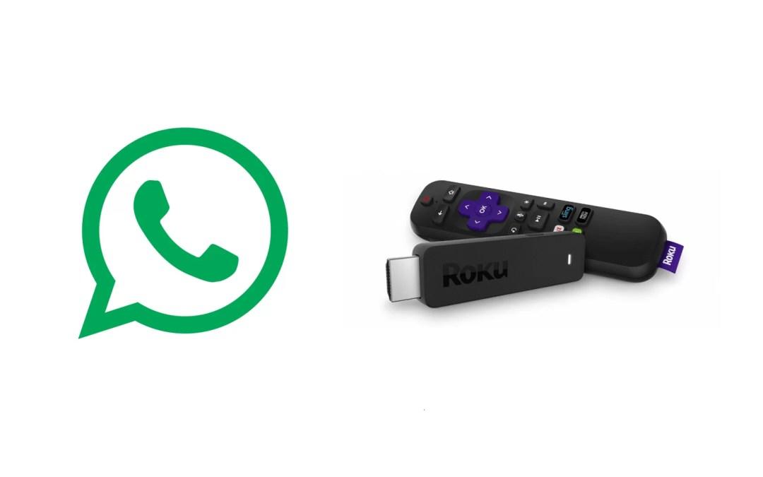 How to Make WhatsApp Video Calls on Roku