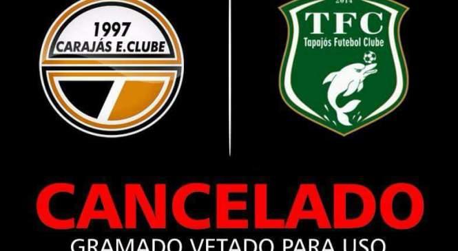Amistoso Tapajós e Carajás é cancelado