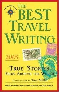 The Best Travel Writing 2005