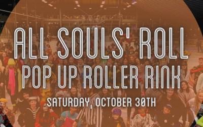 October 30th All Souls' Roll Pop-Up Rink