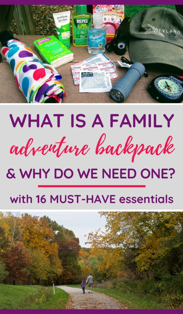 What is a family adventure backpack and WHY do we need one?