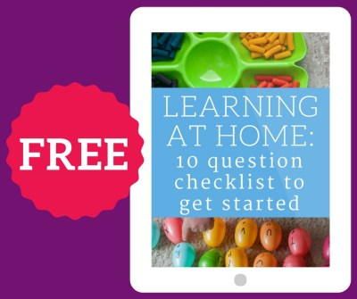 Grab your FREE Learning at Home Checklist! | child development, family relationships, homeschooling advice, homeschooling for beginners, tot school