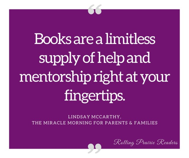 """""""Books are a limitless supply of help and mentorship right at your fingertips."""" Favorite book quotes at rollingprairiereaders.com"""