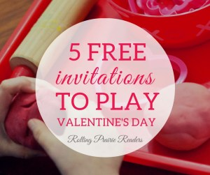 Five FREE 4th of Valentine's Day-Themed Activities for Toddlers and Preschoolers | invitations to play