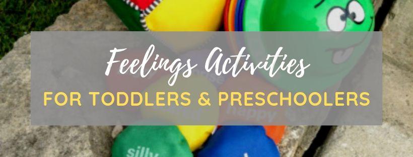 feelings activities for toddlers & preschoolers