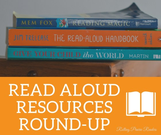 Read Aloud Resources Round-Up | book, podcast, and blog recommendations for parents