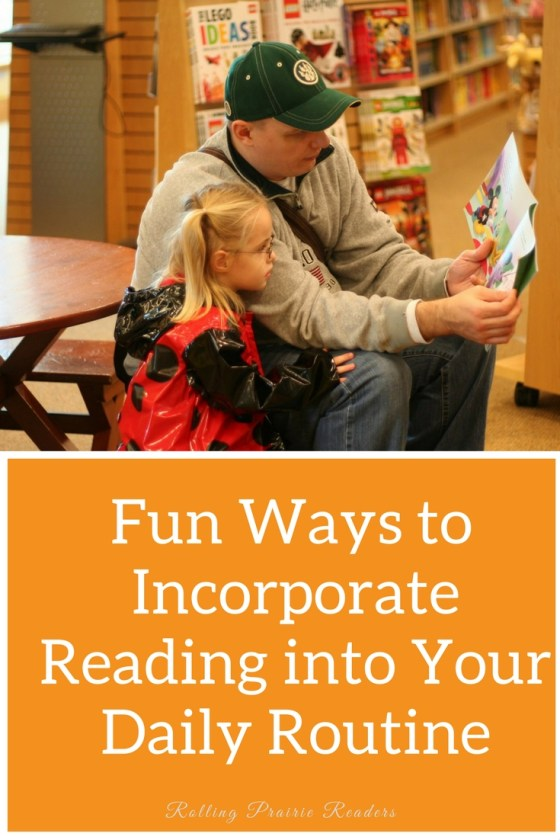 Incorporating Reading into Your Daily Routine | read-alouds, stories for kids, parenting