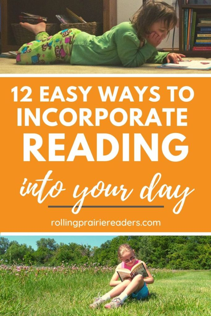 Incorporate Reading Into Your Day