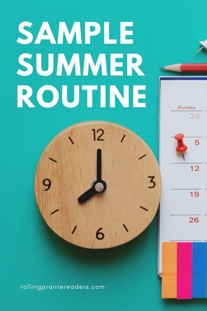 Sample Summer Routine