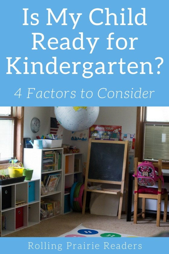 Is My Child Ready for Kindergarten? 4 Factors to Consider | Kindergarten readiness, parenting, milestones, learning through play, child development, developmentally-appropriate practice, homeschool Kindergarten
