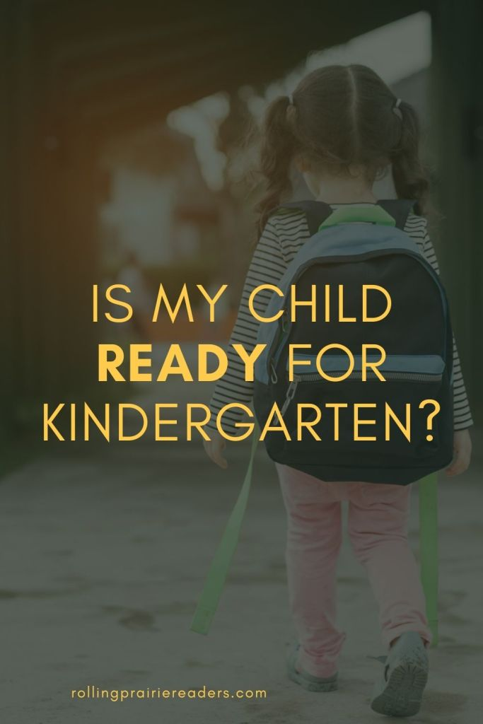 Is My Child Ready for Kindergarten