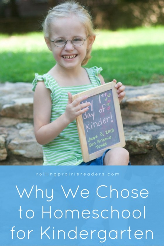 Why We Chose to Homeschool Kindergarten
