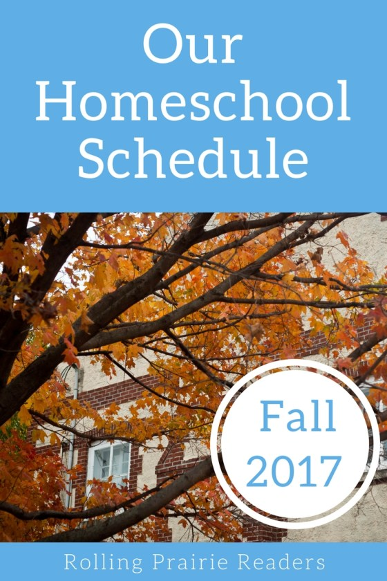 Check out our homeschooling schedule for this fall! (4th grade and 1st grade) | flexible family schedule, homeschooling, design your day