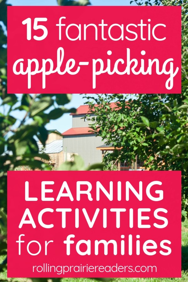 15 fantastic apple-picking learning activities for families