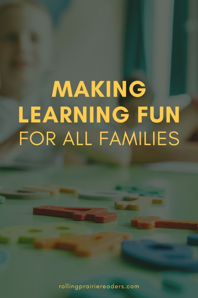 Making Learning Fun for All Families