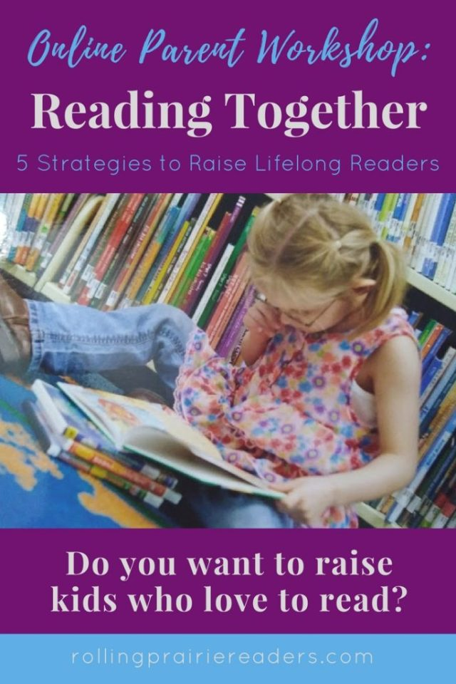 Online Parent Workshop: Reading Together | 5 Strategies to Raise Lifelong Readers