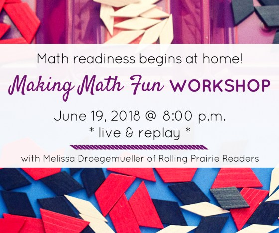 "Join us in June for our ""Making Math Fun at Home"" workshop."