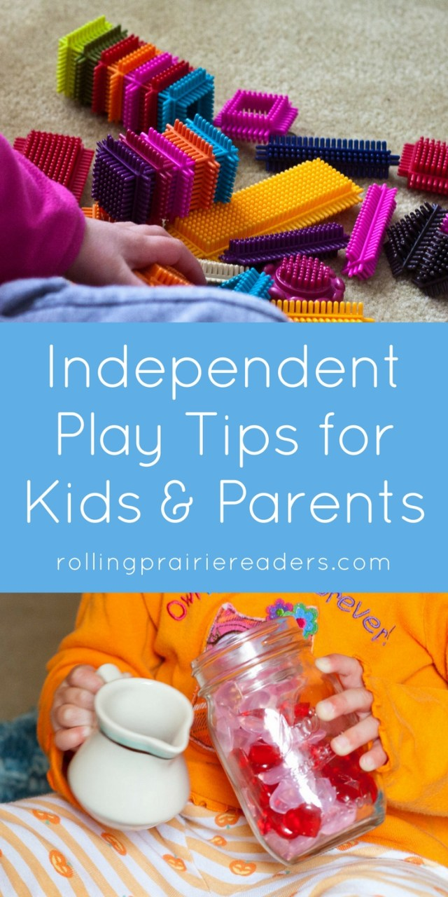 How to Encourage Independent Play | child development, independent play tips for kids, life skills, early childhood, parenting tips
