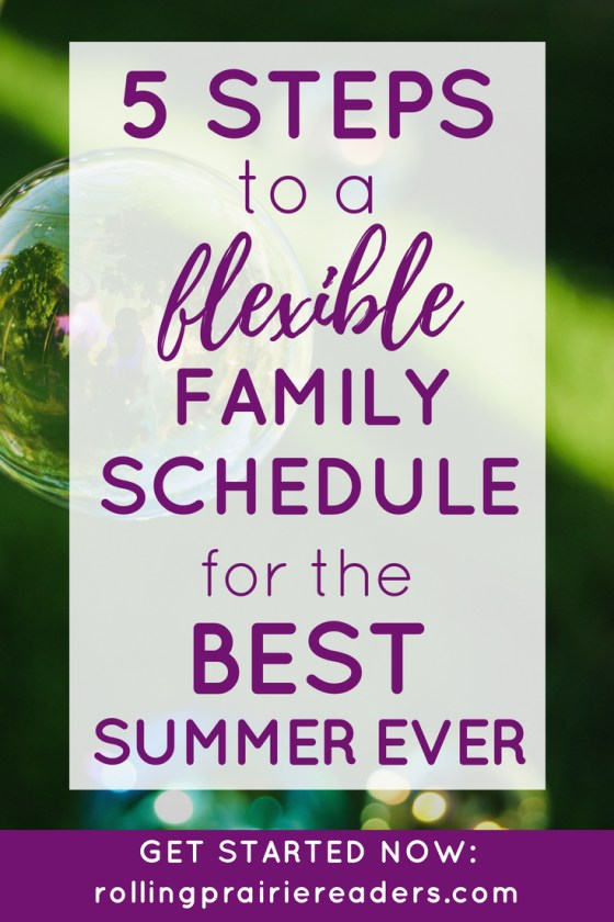 5 Steps to a Flexible Family Schedule for the Best Summer Ever