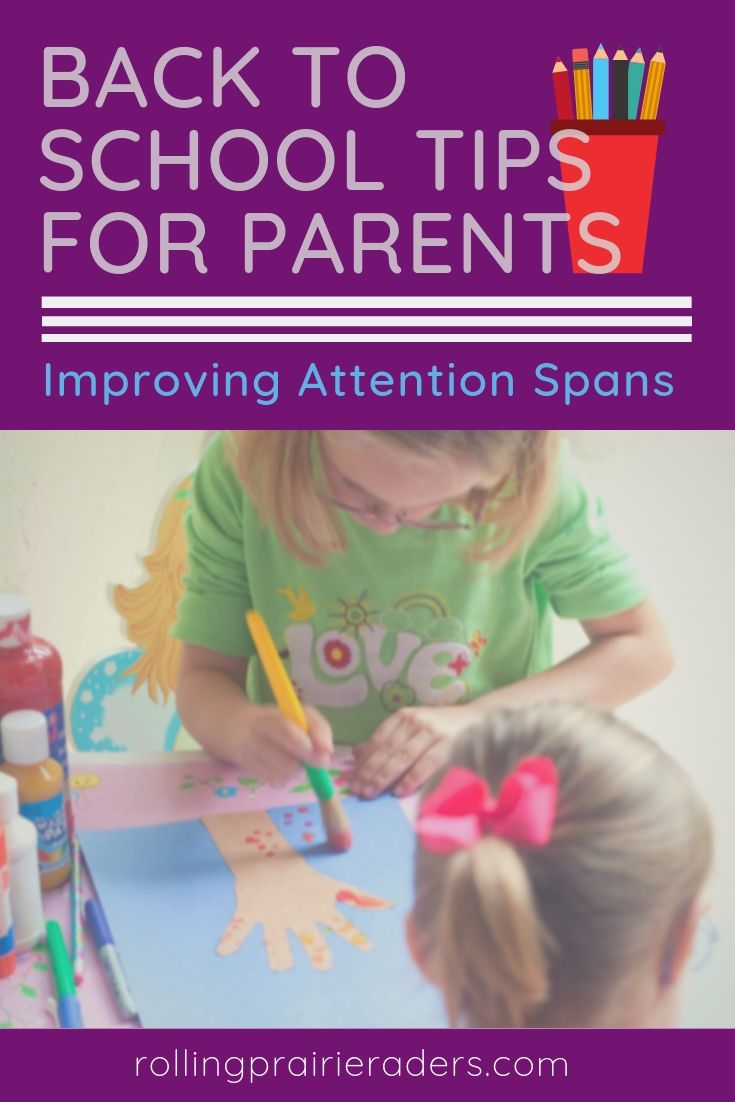 Back to School Tips for Parents: Attention Spans