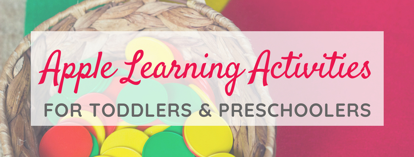 Apple Learning Activities for Toddlers & Preschoolers