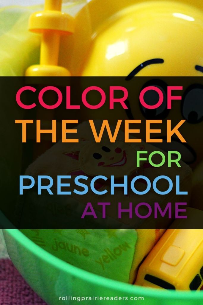 Color of the Week for Preschool at Home