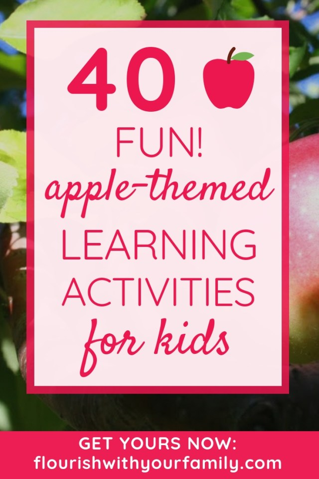 40 Fun Apple-themed Learning Activities for Kids