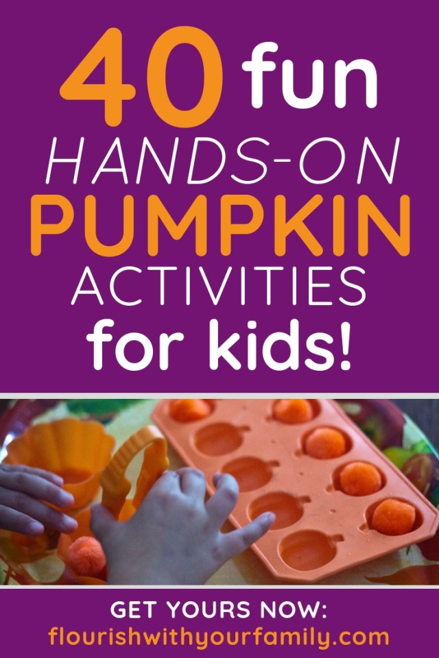 40 fun, hands-on pumpkin activities for kids!