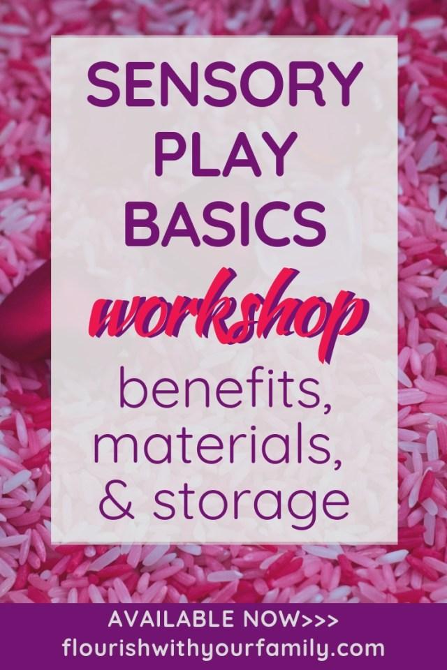 Sensory Play Basics Workshop: benefits, materials, and storage