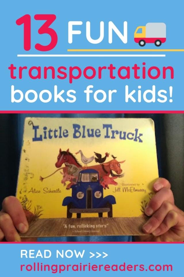 13 FUN Transportation Books for Kids