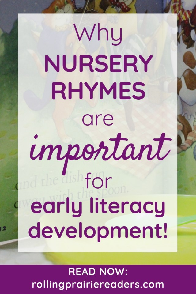 Why nursery rhymes are important for early literacy development!