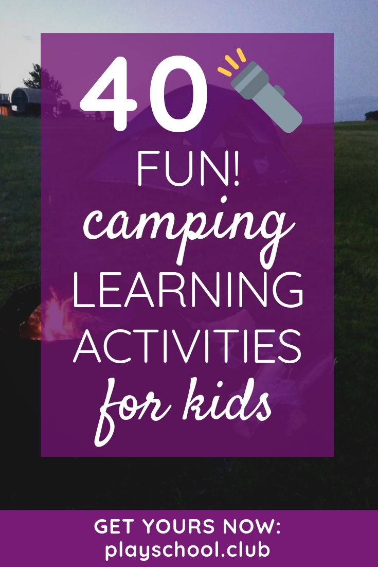 40 Camping Learning Activities