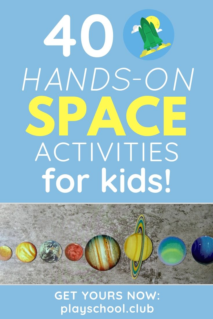 40 Hands-On Space Activities for Kids