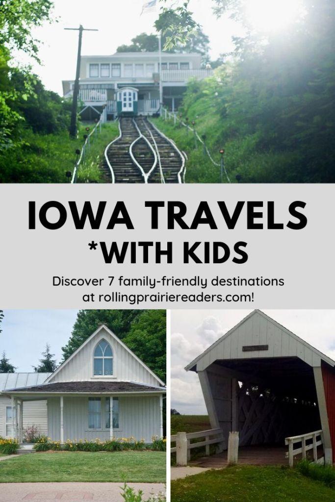 Iowa Travels with Kids